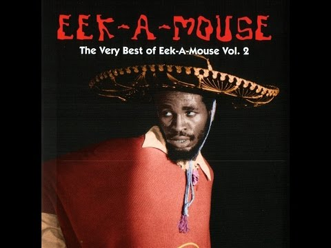 Eek-A-Mouse - The Very Best Of Volume 02
