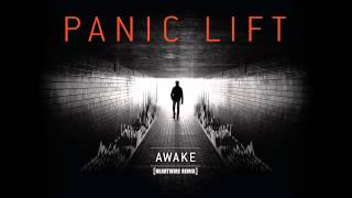 Panic Lift - Awake (Heartwire Remix) [HD]