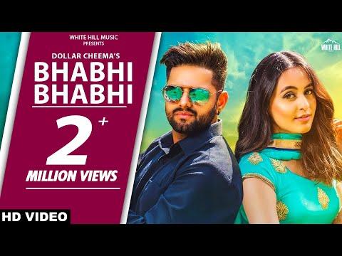 Bhabhi Bhabhi (Full Song) Dollar Cheema - New Punjabi Songs 2017-Latest Punjabi Songs 2017 thumbnail