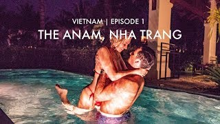 VIETNAM ADVENTURE | EPISODE 1 THE ANAM CAM RANH | IAM CHOUQUETTE