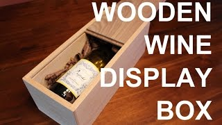 This video is not available. Build a wooden wine display box!