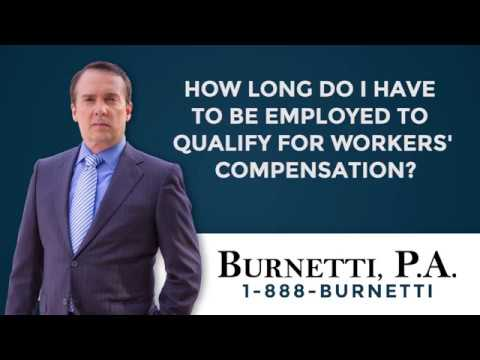 How Long Do I Have to Be Employed to Qualify For Workers' Comp?