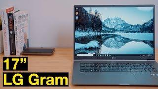 "LG Gram 17"" Review: Best Laptop of 2019?"