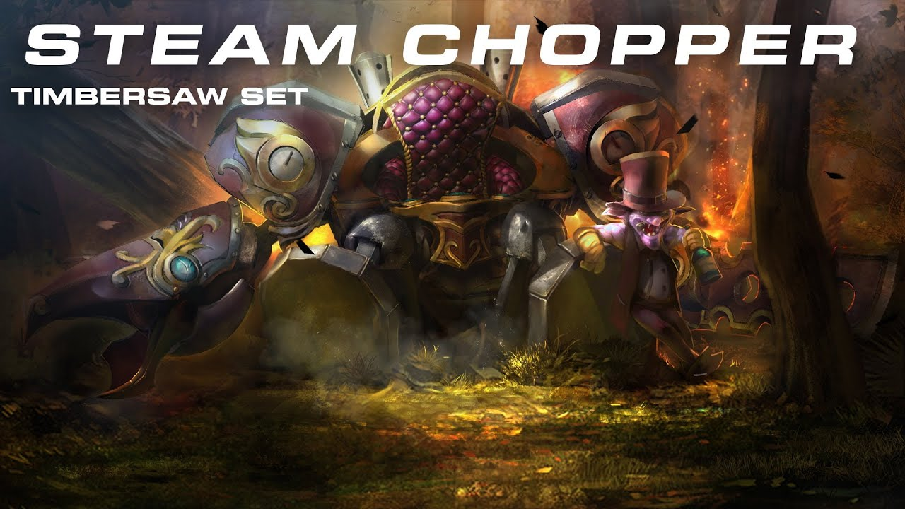 dota 2 steam chopper timbersaw set workshop submission youtube