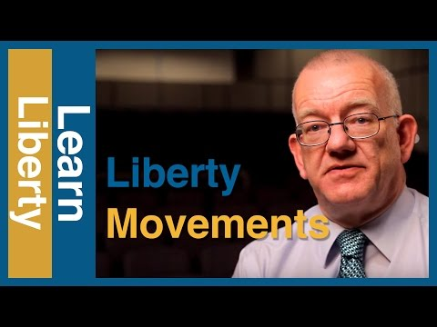 Classical Liberalism: Liberty Movements in American History - Learn Liberty