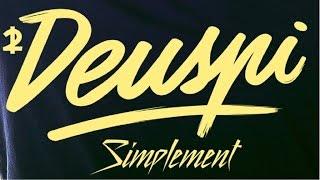 Deuspi - Simplement (Video lyrics)