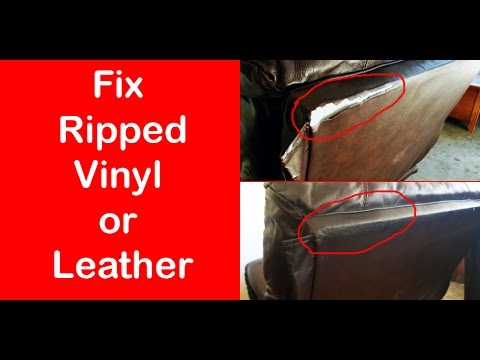 Fix Ripped Vinyl Or Leather – DIY