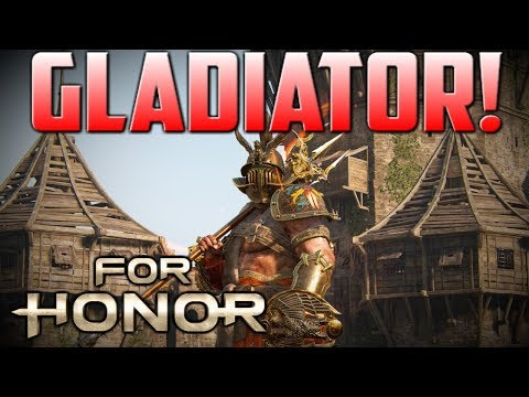 [For Honor] Gladiator Gameplay! First Look Duels