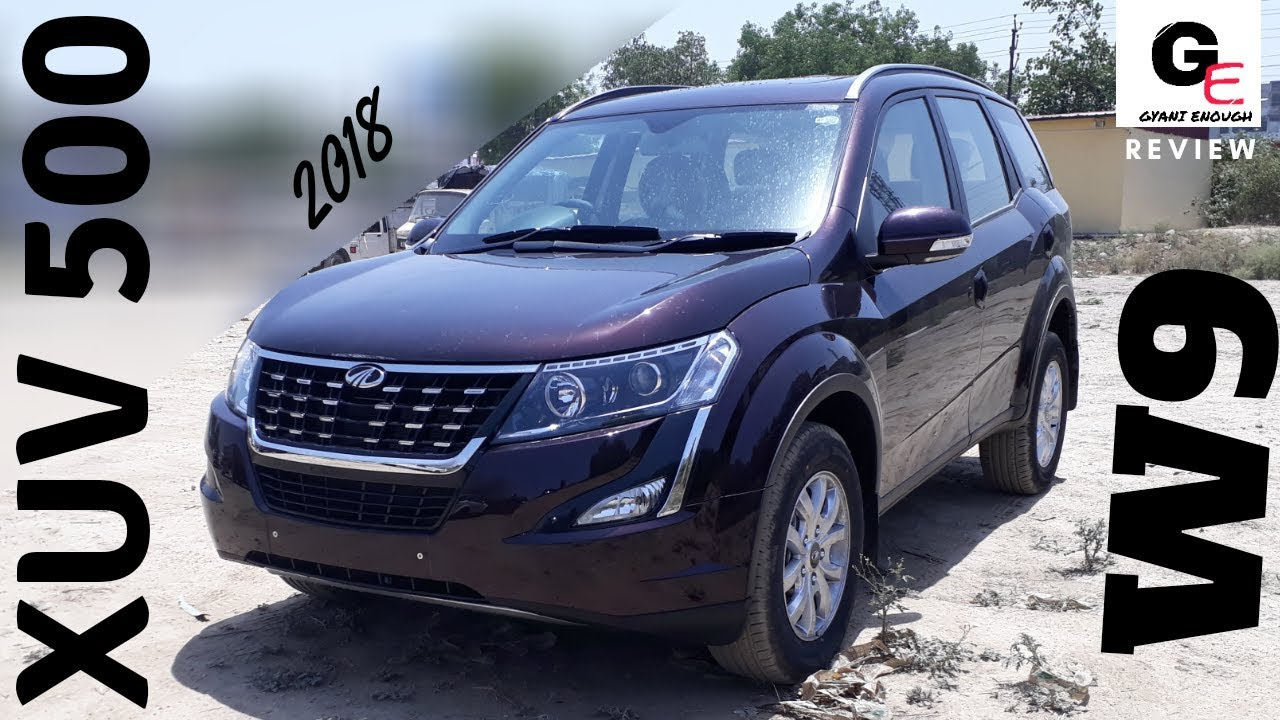 2018 Mahindra Xuv 500 W9 Most Detailed Review Features