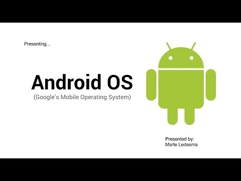 Android OS (Google's Mobile Operating System)