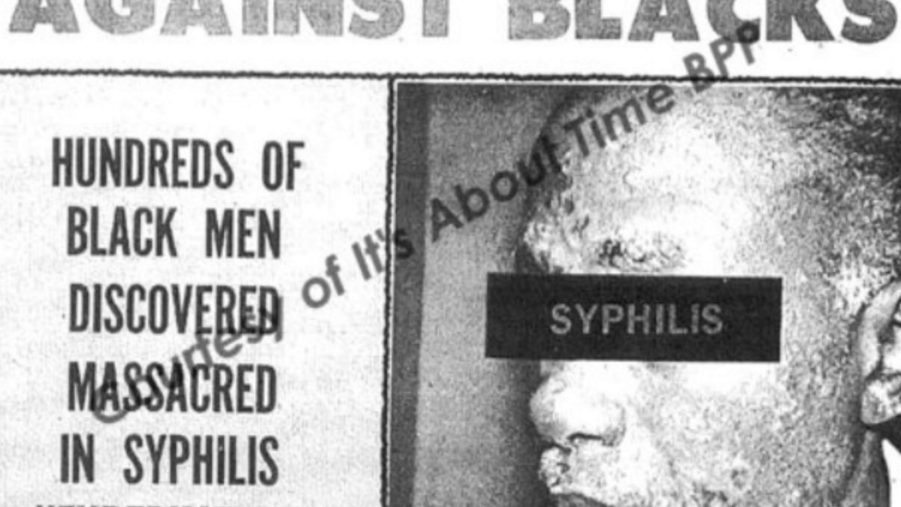 Black Holocaust: The Tuskegee Syphilis Experiment