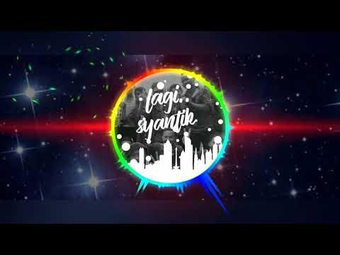 Lagi Syantik DJ Remix - Siti Badriah