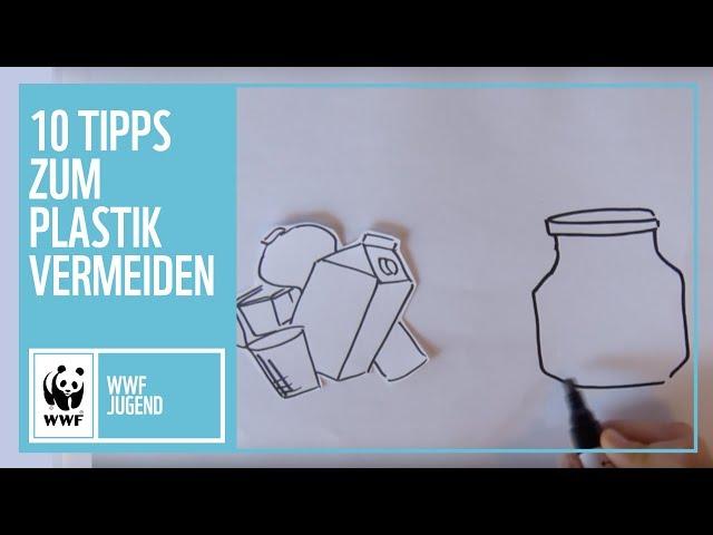 10 Tipps zum Plastik vermeiden | WWF Jugend | WWF Deutschland