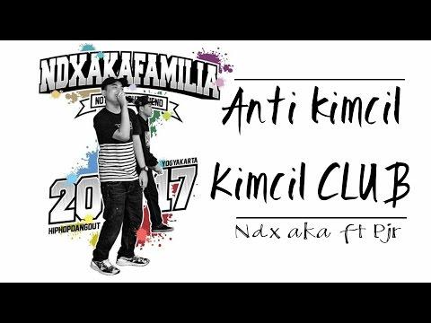 Anti kimcil kimcil club NDX AKA ( Lirik )