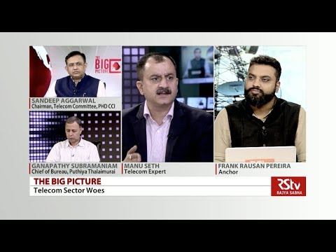 The Big Picture - Telecom Sector: Challenges & Way Forward