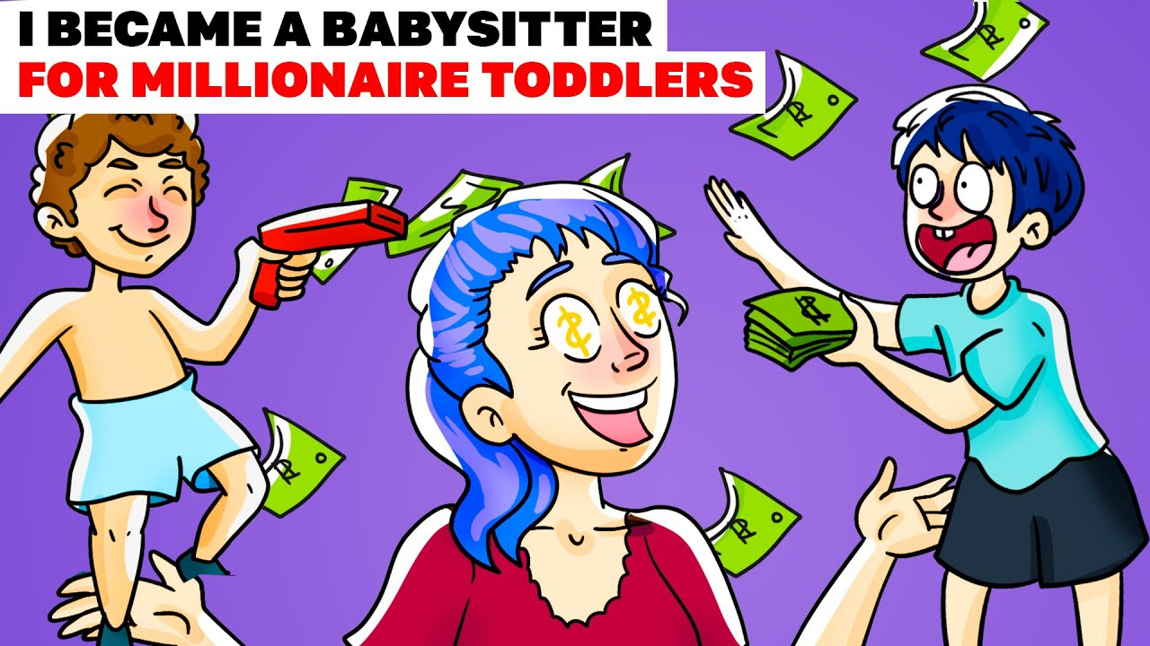 I Became A Babysitter For Millionaire Toddlers   Animated Story