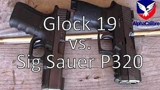 Glock 19 vs Sig Sauer P320