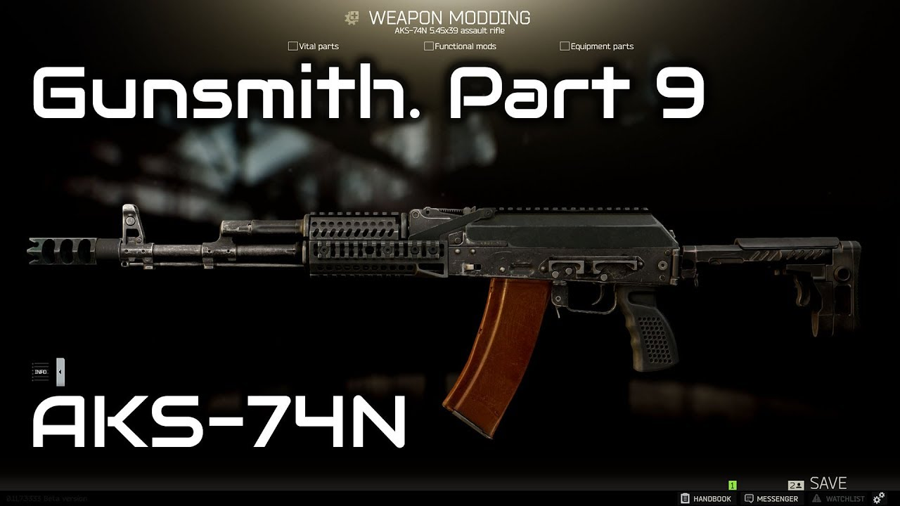 Escape From Tarkov Gunsmith Part 9 Aks 74n Modding German 0 11 7 Youtube This video goes over the parts i bought to replicate the awesome rifles built by karl and ian of inrangetv. escape from tarkov gunsmith part 9 aks 74n modding german 0 11 7