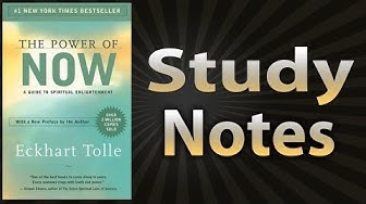 The Power of Now By Eckhart Tolle (Study Notes)