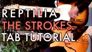 Repeat youtube video The Strokes - Reptilia ( Two Guitar Tab Tutorial & Cover )