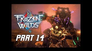 Horizon Zero Dawn The Frozen Wilds Gameplay Walkthrough Part 14 - FireClaw (PS4 Pro DLC)