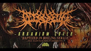 DISORDER - BAPTIZED IN BOILING SEWAGE (FEAT. WILSON NG) [KRAANIUM COVER] (2017) SW EXCLUSIVE