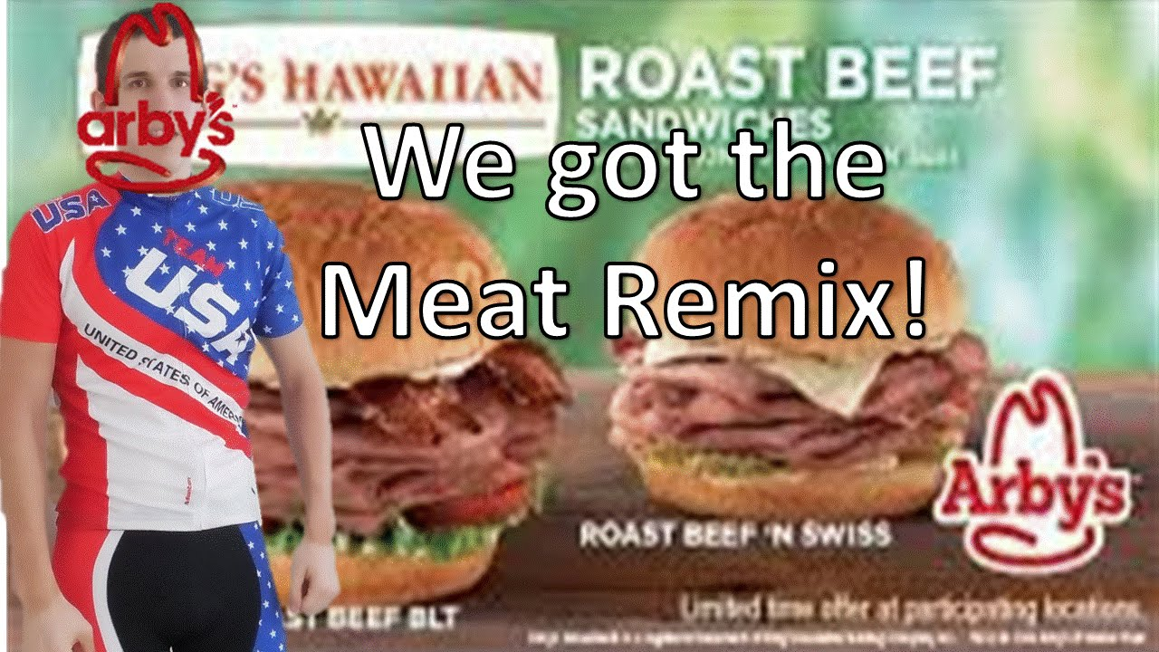 arby s we got the meat remix of we got the beat from the go go s