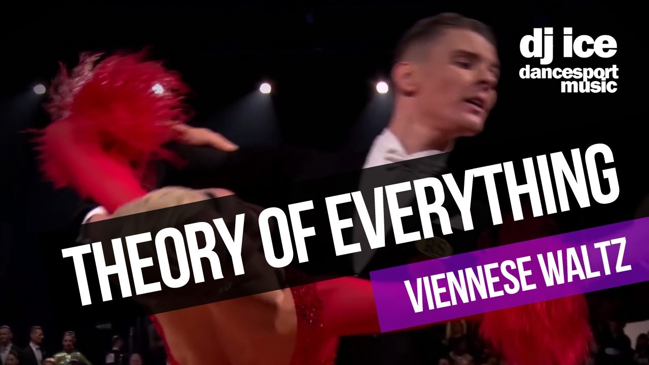 VIENNESE WALTZ | Dj Ice - Theory Of Everything Theme (Domestic ...