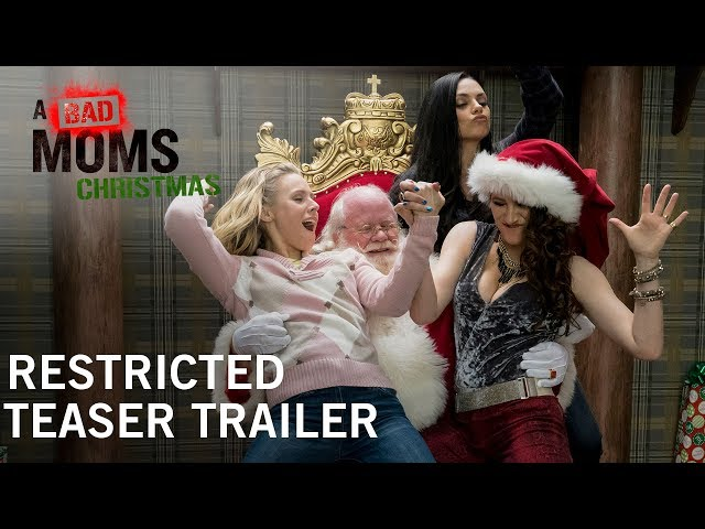 A Bad Moms Christmas | Restricted Teaser Trailer | Own it Now on Digital HD, Blu-ray & DVD