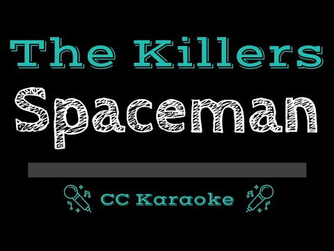 The Killers   Spaceman CC Karaoke Instrumental