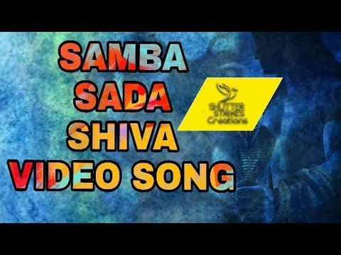 Samba sada  Shiva    Lord Shiva Devotional Song Mix   Shutter Strikes Creations   Madhukar Padala  