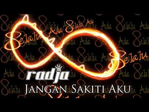 Radja - Jangan Sakiti Aku (official Music Audio)