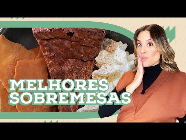 SOBREMESAS INESQUECÍVEIS | DEB VISITA | Go Deb