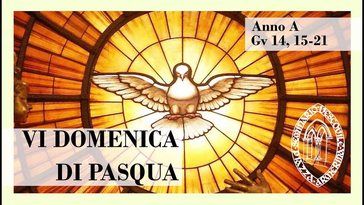 Parola & Vocazione - VI Domenica di Pasqua (A) - YouTube