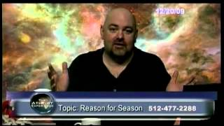 Atheist Experience #636 - The Reason for the Season