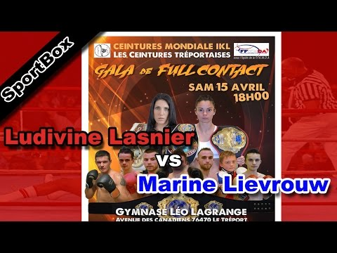 Championnat du monde IKL Full Contact - LASNIER Ludivine vs LIEVROUW Marine - [BOXING VIDEO]