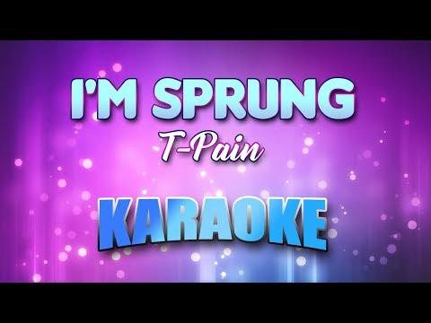 T-Pain - I'm Sprung (Karaoke version with Lyrics)