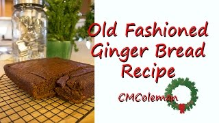 Old Fashioned Ginger Bread Recipe
