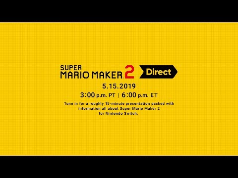 Super Mario Maker 2 Direct 5.15.2019 – Nintendo