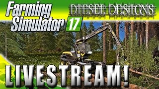 Farming Simulator 2017 : Livestream : Logging, Harvesting, & Moo Cows!