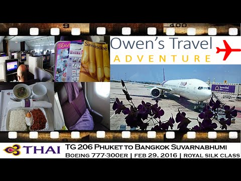 THAI AIRWAYS TG 206 PHUKET TO BANGKOK SUVARNABHUMI ROYAL SILK CLASS BOEING 777-300ER