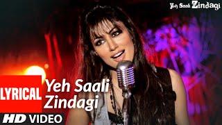 Yeh Saali Zindagi(Title Track) Lyrical   Irfaan Khan,Chitragangda Singh  Sunidhi C,Kunal G,Shilpa R