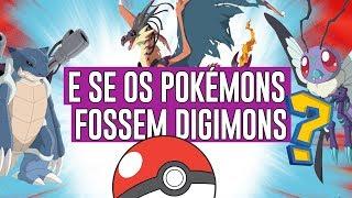 E se os Pokémons fossem Digimons?