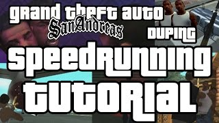 GTA San Andreas Speedrun Tutorial - Intro to Duping