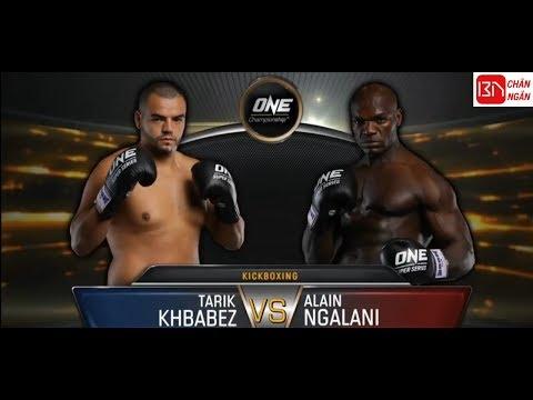 Tarik Khbabez VS Alanin Ngalani ONE CHAMPIONSHIP: 23/6/2018