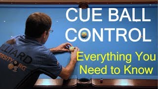 CUE BALL CONTROL ... Everything You Need to Know