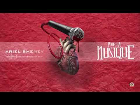 ARIEL SHENEY   POUR LA MUSIQUE  AUDIO OFFICIEL