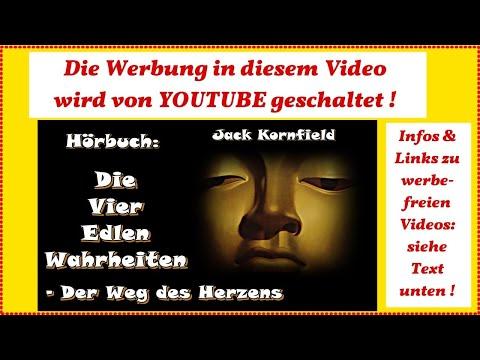Die Vier Edlen Wahrheiten - Der Weg des Herzens - Jack Kornfield ( Hörbuch )
