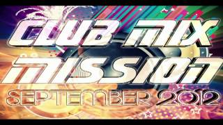 Marco Van DJ - Club Mix Mission (SEPTEMBER 2012)