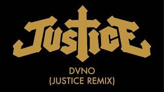 Play DVNO (Justice Remix)